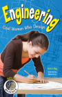 Engineering: Cool Women Who Design (Girls in Science) Cover Image