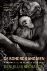 Of Bonobos and Men: A Journey to the Heart of the Congo Cover Image
