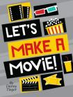 Let's Make a Movie! Cover Image