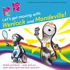 Let's Get Moving with Wenlock & Mandeville! (London 2012) Cover Image