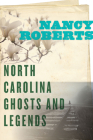 North Carolina Ghosts and Legends Cover Image