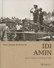 The Unseen Archive of Idi Amin Cover Image
