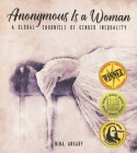 Anonymous Is a Woman: A Global Chronicle of Gender Inequality Cover Image