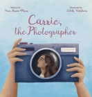 Carrie, the Photographer Cover Image