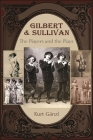 Gilbert and Sullivan: The Players and the Plays Cover Image