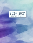 2020-2021 Monthly Planner: 2020-2021 Two Year Planner Monthly Jan 2020 - Dec 2021 2 Year Monthly Planner Calendar Schedule Organizer January 2020 Cover Image
