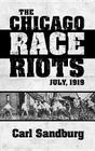 The Chicago Race Riots: July, 1919 Cover Image