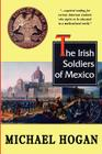 The Irish Soldiers of Mexico Cover Image