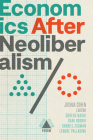 Economics After Neoliberalism (Boston Review / Forum) Cover Image