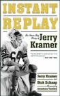Instant Replay: The Green Bay Diary of Jerry Kramer Cover Image