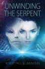 Unwinding the Serpent Cover Image