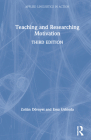 Teaching and Researching Motivation (Applied Linguistics in Action) Cover Image