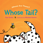 Whose Tail? (Whose are These?) Cover Image
