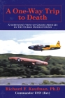 A One-Way Trip to Death: A Survivor's View of Cruise Missiles in the Cuban Missile Crisis Cover Image