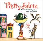 Pretty Salma: A Little Red Riding Hood Story from Africa Cover Image