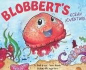 Blobbert's Ocean Adventure Cover Image