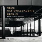 Mies Van Der Rohe: Neue Nationalgalerie Cover Image
