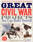 Great Civil War Projects You Can Build Yourself (Build It Yourself) Cover Image