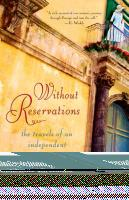 Without Reservations: The Travels of an Independent Woman Cover Image