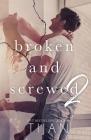 Broken & Screwed 2 Cover Image
