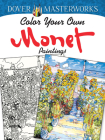 Color Your Own Monet Paintings (Dover Masterworks) Cover Image