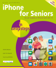 iPhone for Seniors in Easy Steps: Updated for IOS 15 Cover Image