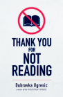 Thank You for Not Reading Cover Image
