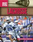 Lacrosse (Best Sport Ever) Cover Image