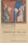 Priests of the Law: Roman Law and the Making of the Common Law's First Professionals Cover Image