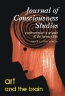 Art and the Brain I (Journal of Consciousness Studies: Controversies in Science & the Humanities #6) Cover Image