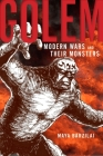 Golem: Modern Wars and Their Monsters Cover Image