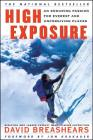 High Exposure: An Enduring Passion for Everest and Unforgiving Places Cover Image
