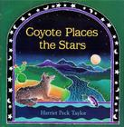 Coyote Places the Stars Cover Image