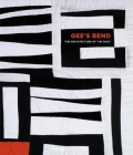 Gee's Bend: The Architecture of the Quilt Cover Image