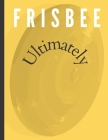 Frisbee Ultimately Cover Image
