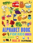 Alphabet Book For Kids Under 5: Alphabet Books: Activity Books for Kids (ABC #1) Cover Image