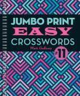 Jumbo Print Easy Crosswords #11 (Large Print Crosswords) Cover Image