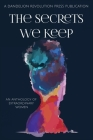 The Secrets We Keep: An Anthology of Extraordinary Women Cover Image