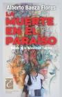 La muerte en el paraíso: Novela de la Revolución Cubana Cover Image