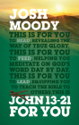John 13-21 for You: Revealing the Way of True Glory (God's Word for You) Cover Image