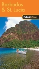 Fodor's In Focus Barbados & St. Lucia, 1st Edition Cover Image
