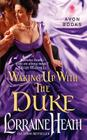 Waking Up With the Duke (London's Greatest Lovers #3) Cover Image