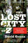 The Lost City of Z: A Tale of Deadly Obsession in the Amazon (Vintage Departures) Cover Image