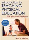 Introduction to Teaching Physical Education : Principles and Strategies Cover Image