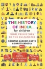 The History Of India For Children Vol 1 Cover Image