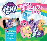 My Little Pony: Where Equestria Comes to Life! Cover Image