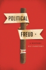 Political Freud: A History Cover Image