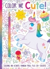 Color Me Cute! Coloring Book with Rainbow Pencil Cover Image