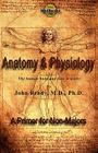 Anatomy and Physiology: A Primer for Non-Majors Cover Image