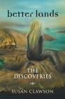 better lands: The Discoveries Cover Image